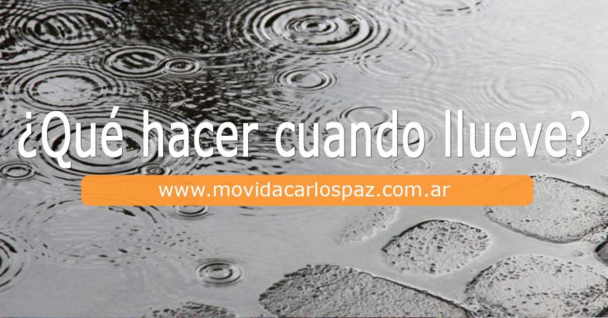 Qué Hacer en Carlos Paz Cuando Llueve